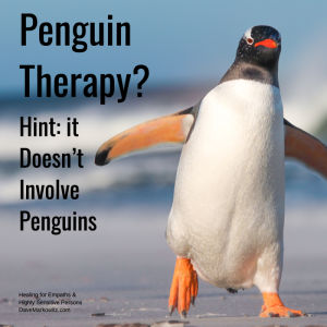 Penguin Therapy? Hint: it Doesn't Involve Penguins