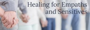 Healing and Immune Support for Empaths & Sensitives Weekend